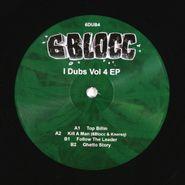 """6Blocc, I Dubs Vol. 4 EP (12"""")"""