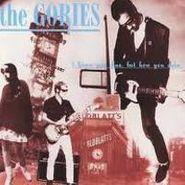 The Gories, I Know You Be Houserockin' (CD)