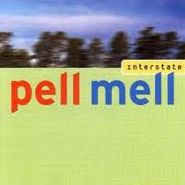 Pell Mell, Interstate (CD)