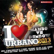 Various Artists, I Love Urbano 2013: Mambo vs. Dembow (CD)
