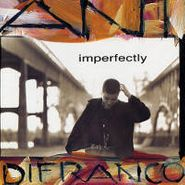 Ani DiFranco, Imperfectly (CD)