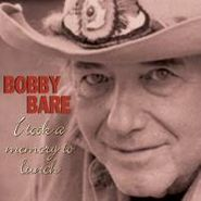 Bobby Bare, I Took a Memory to Lunch (CD)