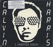 Calvin Harris, I Created Disco [Limited Edition] (CD)