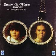 Donny & Marie Osmond, I'm Leaving It All Up To You (LP)