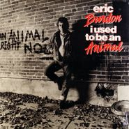 Eric Burdon, I Used To Be An Animal (LP)