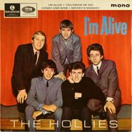 "The Hollies, I'm Alive [Mono UK Issue] (7"")"
