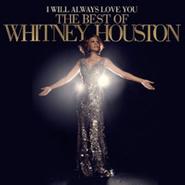 Whitney Houston, I Will Always Love You: The Best Of Whitney Houston (CD)
