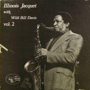 Illinois Jacquet, Illinois Jacquet with Wild Bill Davis Vol.2 [French Pressing] (LP)