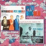 Pete Rugolo, Introducing Pete Rugolo and His Orchestra / Adventures in Rhythm (CD)
