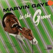 Marvin Gaye, In The Groove (LP)