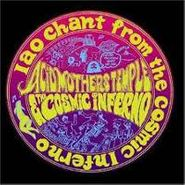 Acid Mothers Temple & The Cosmic Inferno, IAO Chant From The Cosmic Inferno (CD)