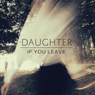 Daughter, If You Leave (CD)