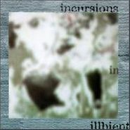 Various Artists, Incursions In Illbient (CD)