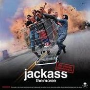 Various Artists, Jackass The Movie [OST] (CD)
