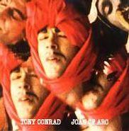Tony Conrad, Joan Of Arc (CD)