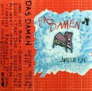 Das Damen, Jupiter Eye (Cassette)