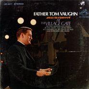 Father Tom Vaughn, Jazz In Concert At The Village Gate (LP)