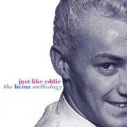 Heinz, Just Like Eddie - The Heinz Anthology [Import] (CD)