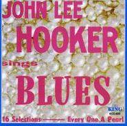 John Lee Hooker, John Lee Hooker Sings Blues (CD)