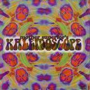 Mother Superior, Kaleidoscope (CD)