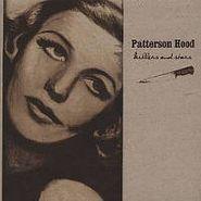 Patterson Hood, Killers & Stars (CD)