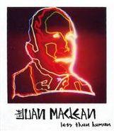 The Juan MacLean, Less Than Human (CD)