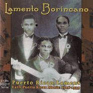 Various Artists, Lamento Borincano: Early Puerto Rican Music 1916-1939 (CD)