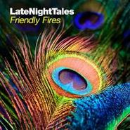 Friendly Fires, Late Night Tales: Friendly Fires (CD)