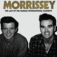 Morrissey, Last of the Famous International Playboys (CD)