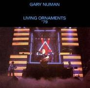 Gary Numan, Living Ornaments 1979 (CD)