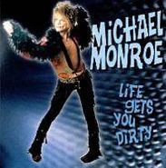 Michael Monroe, Life Gets You Dirty [German Import] (CD)