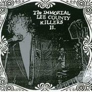 Immortal Lee County Killers, Love Is A Charm Of Powerful Trouble (CD)
