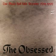 The Obsessed, Live Music Hall Koln December 29th 1992 (LP)