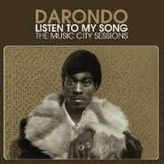 Darondo, Listen to My Song: The Music City Sessions (CD)