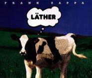 Frank Zappa, Läther (CD)