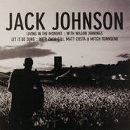 "Jack Johnson, Living In The Moment / Let It Be Sung [Promo] (7"")"