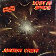 The Jonzun Crew, Lost in Space (LP)