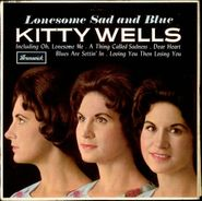 Kitty Wells, Lonesome, Sad and Blue (LP)