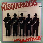 The Masqueraders, Love Anonymous (LP)