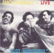 "Shockabilly, Live ""...Just Beautiful"" [Import] (CD)"