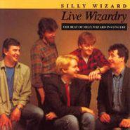 Silly Wizard, Live Wizardry (CD)