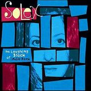 Solex, Laughing Stock Of Indie Rock (CD)