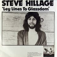 "Steve Hillage, Ley Lines to Glassdom / Lies (7"")"