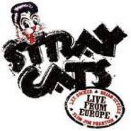 Stray Cats, Live From Europe: London 7/18/04 (CD)