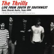 The Thrills, Live From South By Southwest (CD)