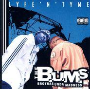 The B.U.M.S, Lyfe 'N' Tyme (CD)