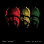 Cody ChesnuTT, Landing On A Hundred (LP)