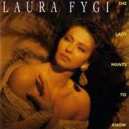 Laura Fygi, Lady Wants To Know (CD)