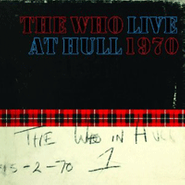 The Who, Live At Hull 1970 [Deluxe Edition] (CD)