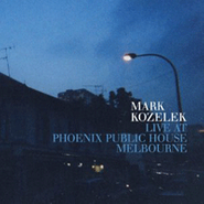 Mark Kozelek, Live At Phoenix Public House Melbourne (CD)